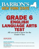 Barron's New York State Grade 6 English Language Arts Test | Lassonde, Cynthia A., Ph.d. |