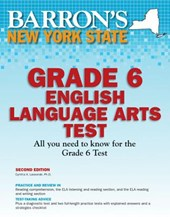 Barron's New York State Grade 6 English Language Arts Test