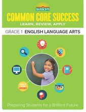 Barron's Common Core Success Grade 1 English Language Arts