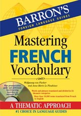 Mastering French Vocabulary | Fischer, Wolfgang ; Le Plouhinec, Anne-Marie |