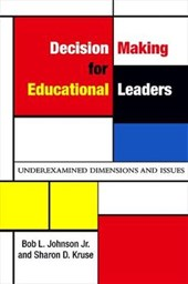 Decision Making for Educational Leaders