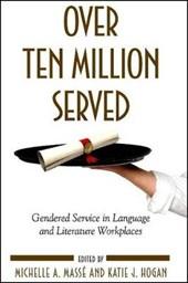 Over Ten Million Served