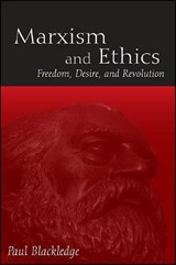Marxism and Ethics | Paul Blackledge |