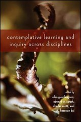 Contemplative Learning and Inquiry Across Disciplines |  |