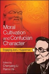 Moral Cultivation and Confucian Character | auteur onbekend |