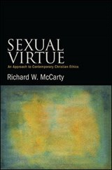Sexual Virtue | Richard W. McCarty |