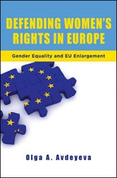 Defending Women's Rights in Europe | Olga A. Avdeyeva |