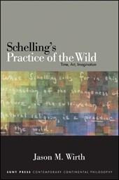 Schelling's Practice of the Wild