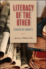 Literacy of the Other | Aparna Mishra Tarc |