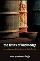 The Limits of Knowledge | Nancy Arden McHugh |