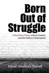 Born Out of Struggle | David Omotoso Stovall |
