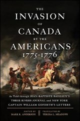 The Invasion of Canada by the Americans, 1775-1776 |  |