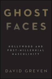 Ghost Faces | David Greven |