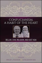 Confucianism, A Habit of the Heart