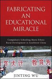 Fabricating an Educational Miracle
