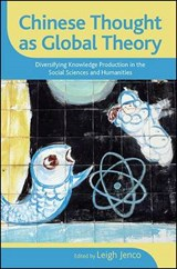 Chinese Thought as Global Theory | auteur onbekend |