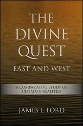 The Divine Quest, East and West