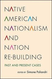 Native American Nationalism and Nation Re-Building