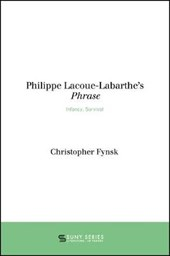 Philippe Lacoue-Labarthe's Phrase | Christopher Fynsk |
