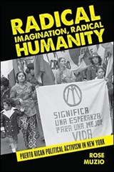 Radical Imagination, Radical Humanity | Rose Muzio |