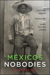Mexico's Nobodies | B. Christine Arce |