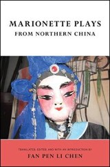 Marionette Plays from Northern China |  |