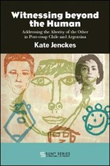 Witnessing Beyond the Human | Kate Jenckes |