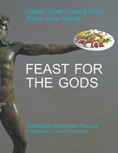 Feast for the Gods | Theodore Alexander Fouros |