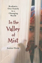 In the Valley of Mist | Justine Hardy |