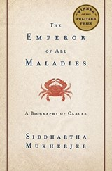 The Emperor of All Maladies | Siddhartha Mukherjee |