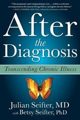 After the Diagnosis | Julian Seifter |