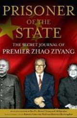 Prisoner of the State | Zhao Ziyang |