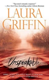 Unspeakable | Laura Griffin |