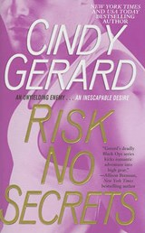 Risk No Secrets | Cindy Gerard |