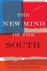 The New Mind of the South | Tracy Thompson |