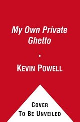 The Education of Kevin Powell | Kevin Powell |