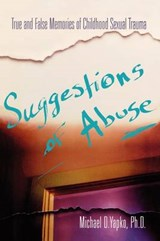 Suggestions of Abuse | Michael D. Yapko |