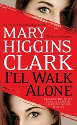 I'll Walk Alone | Mary Higgins Clark |