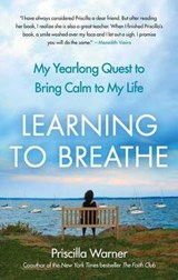Learning to Breathe | Priscilla Warner |