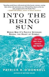 Into the Rising Sun | Patrick K. O'donnell |
