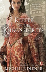Keeper of the King's Secrets | Michelle Diener |