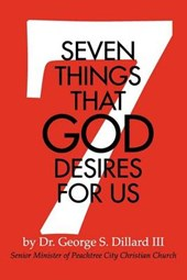 7 Things That God Desires for Us