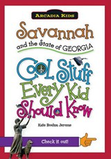 Savannah and the State of Georgia | Kate Boehm Jerome |