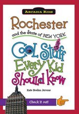 Rochester and the State of New York | Kate Boehm Jerome |