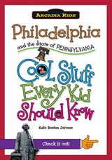 Philadelphia and the State of Pennsylvania | Kate Boehm Jerome |