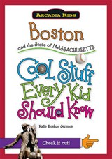 Boston and the State of Massachusetts | Kate Boehm Jerome |