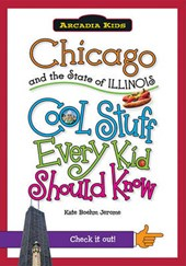 Chicago and the State of Illinois | Kate Boehm Jerome |