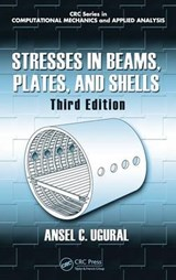 Stresses in Beams, Plates and Shells | Ansel C. Ugural |