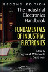 Fundamentals of Industrial Electronics | auteur onbekend |