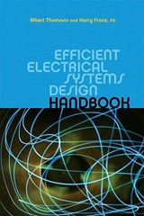 Efficient Electrical Systems Design Handbook | Albert Thumann |